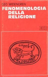 Libro Fenomenologia della religione Geo Widengren