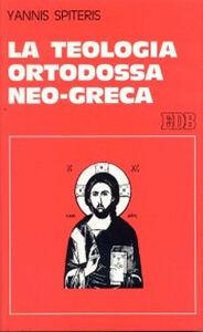 Libro La teologia ortodossa neo-greca Yannis Spiteris