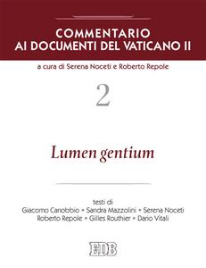 Libro Commentario ai documenti del Vaticano II. Vol. 2: Lumen gentium.