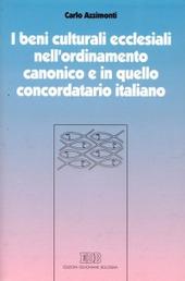I beni culturali ecclesiali nell'ordinamento canonico e in quello concordatario italiano