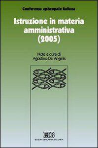 Libro Istruzione in materia amministrativa (2005)