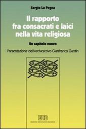 Il rapporto fra consacrati e laici nella vita religiosa. Un capitolo nuovo