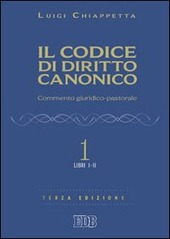 Il codice di diritto canonico. Commento giuridico-pastorale. Vol. 1: Libri I-II.
