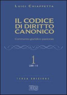 Associazionelabirinto.it Il codice di diritto canonico. Commento giuridico-pastorale. Vol. 1: Libri I-II. Image