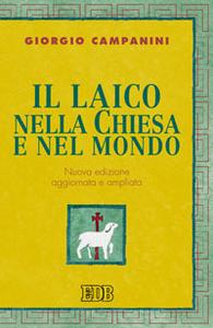 Libro Il laico nella Chiesa e nel mondo Giorgio Campanini