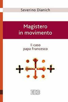 Amatigota.it Magistero in movimento. Il caso papa Francesco Image