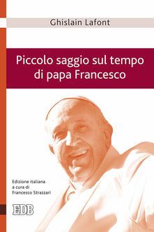 Writersfactory.it Piccolo saggio sul tempo di papa Francesco. Poliedro emergente e piramide rovesciata Image