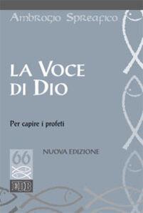 Foto Cover di La voce di Dio per capire i profeti, Libro di Ambrogio Spreafico, edito da EDB