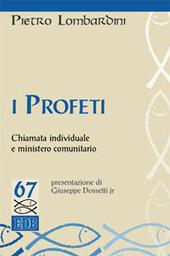 I profeti. Chiamata individuale e ministero comunitario