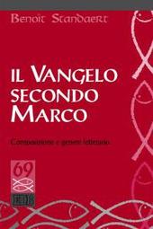 Il Vangelo secondo Marco. Composizione e genere letterario