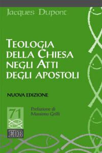 Libro Teologia della Chiesa negli Atti degli Apostoli Jacques Dupont