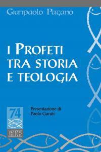 Libro I profeti tra storia e teologia Gianpaolo Pagano