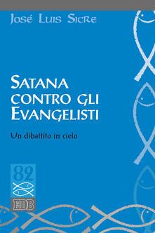 Winniearcher.com Satana contro gli evangelisti. Un dibattito in cielo Image