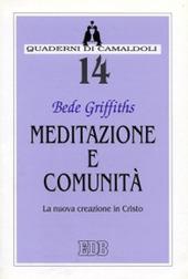 Meditazione e comunità. La nuova creazione in Cristo