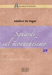 Sguardi sul monachesimo