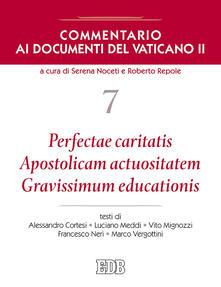Listadelpopolo.it Commentario ai documenti del Vaticano II. Vol. 7: Perfectae caritatis. Apostolicam actuositatem. Gravissimum educationis. Image