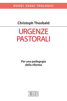 Lpgcsostenible.es Urgenze pastorali. Per una pedagogia della riforma Image