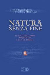 Natura senza fine. Il naturalismo moderno e le sue forme