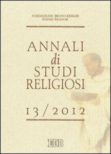 Libro Annali di studi religiosi (2013). Vol. 13