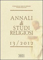 Annali di studi religiosi (2013). Vol. 13