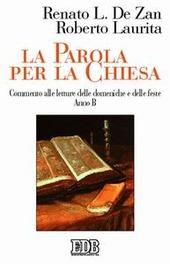 La parola per la Chiesa. Commento alle letture delle domeniche e delle feste. Anno C
