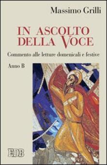 Letterarioprimopiano.it In ascolto della Voce. Commento alle letture domenicali e festive. Anno B Image