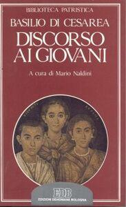 Libro Discorso ai giovani-Oratio ad adolescentes Basilio (san)