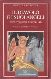 Il diavolo e i suoi angeli. Testi e tradizioni (secoli I-III)