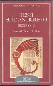 Foto Cover di Testi sull'anticristo. Secolo III, Libro di  edito da EDB