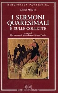 Libro I sermoni quaresimali e sulle collette Leone Magno (san)