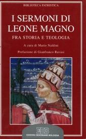 I sermoni di Leone Magno. Fra storia e teologia