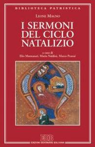 Foto Cover di I sermoni del ciclo natalizio, Libro di Leone Magno (san), edito da EDB