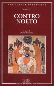 Libro Contro Noeto Ippolito (sant')