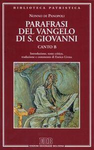 Libro Parafrasi del Vangelo di san Giovanni. Canto B Nonno di Panopoli