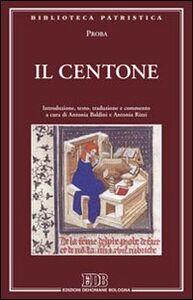 Foto Cover di Il centone, Libro di Proba, edito da EDB