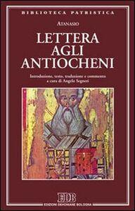 Libro Lettera agli antiocheni Atanasio (sant')