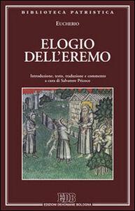 Libro Elogio dell'eremo Eucherio di Lione (sant')