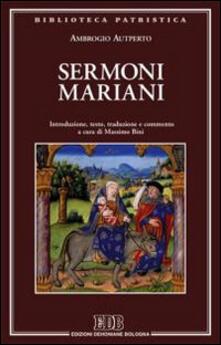 Rallydeicolliscaligeri.it Sermoni mariani. Introduzione, testo, traduzione e commento Image