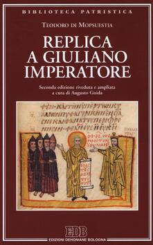 Replica a Giuliano imperatore. Ediz. ampliata.pdf