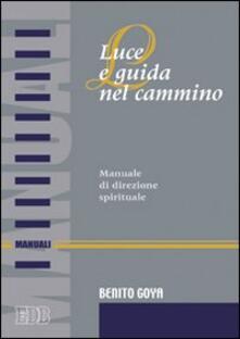 Ascotcamogli.it Luce e guida nel cammino. Manuale di direzione spirituale Image