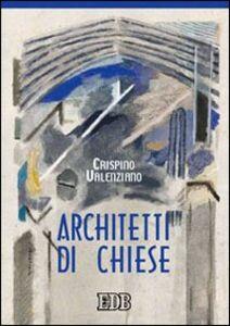Libro Architetti di chiese Crispino Valenziano