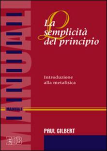 Squillogame.it La semplicità del principio. Introduzione alla metafisica Image