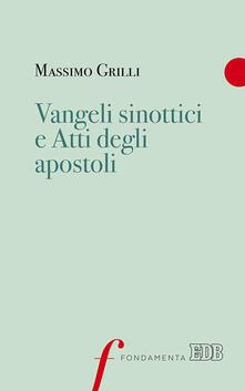 Vangeli sinottici e Atti degli Apostoli.pdf