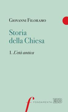 Osteriacasadimare.it Storia della Chiesa. Vol. 1: età antica, L'. Image