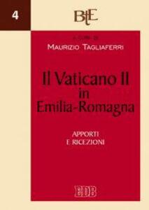 Foto Cover di Il Vaticano II in Emilia Romagna. Apporti e ricezioni, Libro di  edito da EDB