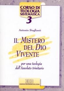 Antondemarirreguera.es Il mistero del Dio vivente. Per una teologia dell'Assoluto trinitario Image