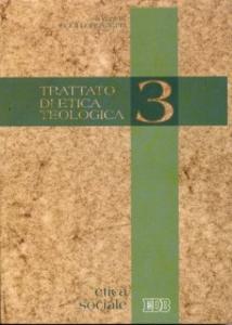 Libro Trattato di etica teologica. Vol. 3: Etica sociale.