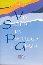 Vita spirituale tra psicologia e grazia