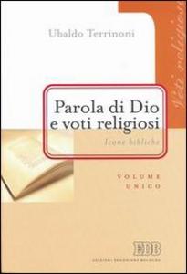 Libro Parola di Dio e voti religiosi. Icone bibliche Ubaldo Terrinoni
