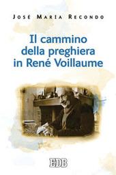 Il cammino della preghiera in René Voillaume